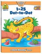 Get Ready! 1-25 Dot to Dot