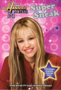 Hanna Montana: Super Sneak