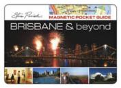 Brisbane and Beyond