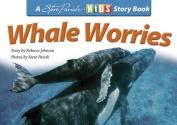 Whale Worries