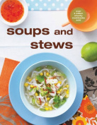 Chunky Soups and Stews
