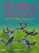 Thinking Strategies for the Inquiry Classroom