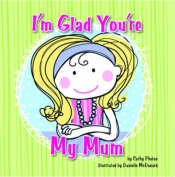 I'm Glad You're My Mum
