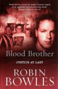 Blood Brother: Justice at Last