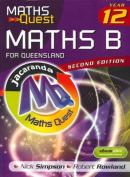 Maths Quest Maths B Year 12 for Queensland & EBookPLUS