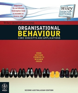 Organisational Behaviour Core Concepts 2E + Wiley Desktop Edition (Wiley Desktop Editions)