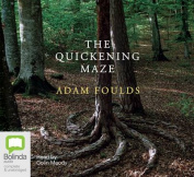 The Quickening Maze [Audio]