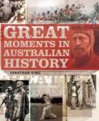 Great Moments in Australian History