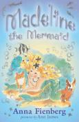 Madeline the Mermaid