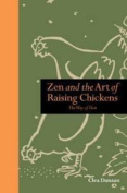 ZEN and the Art of Raising Chickens