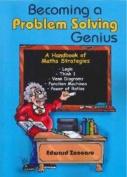 Becoming a Promblem Solving Genius