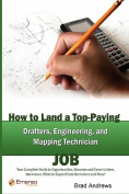How to Land a Top-Paying Drafter, Engineer and Mapping Technician Job