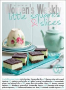 Little Squares & Slices (The Australian Women's Weekly