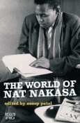 The World of Nat Nakasa