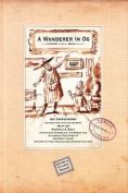 A Wanderer in OG