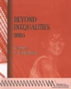 Beyond Inequalities 2005