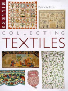 Miller's: Collecting Textiles