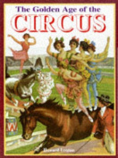 The Golden Age of the Circus