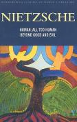 Human, All Too Human & Beyond Good and Evil