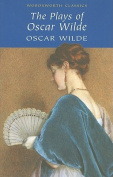 The Plays of Oscar Wilde