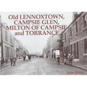 Old Lennoxtown, Campsie Glen, Milton of Campsie and Torrance