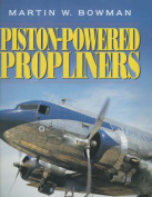 Piston-powered Propliners