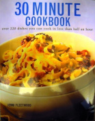 The Ultimate 30 Minute Cookbook
