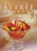 Best Ever Fat Free Cookbook
