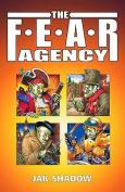 The F.E.A.R. Agency