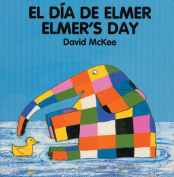 Elmer's Day (Elmer) [Board book]