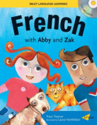 French with Abby and Zak [With CD]