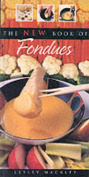 The New Book of Fondues
