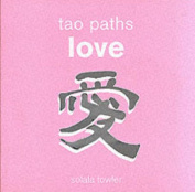 Tao Paths: Love