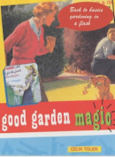 Good Garden Magic