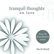 Tranquil Thoughts on Love