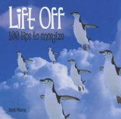 Lift off: 100 Tips to Energise