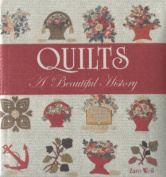 Quilts: A Beautiful History