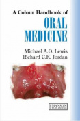 A Colour Handbook of Oral Medicine