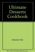 Ultimate Desserts Cookbook