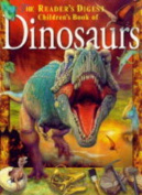 Reader's Digest Children's Book of Dinosaurs