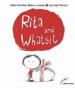 Rita and Whatsit!