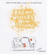 Rita and Whatsit's New Friend