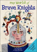 Brave Knights (My World of...)