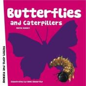 Butterflies and Caterpillars (Animal Families) [Board book]