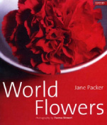 Jane Packer World Flowers