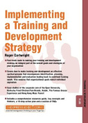 Developing and Implementing a Training and Development Strategy