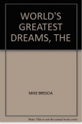 The World's Greatest Dreams