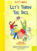 Let's Throw the Dice