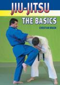 Jiu-jitsu: The Basics