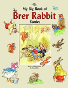 My Big Book of Brer Rabbit
